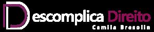 Descomplica Direito, Explica Direito - Camila Bresolin